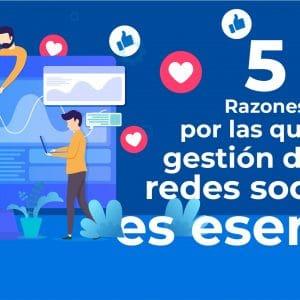 5 Razones por las que gestionar las redes sociales es importante